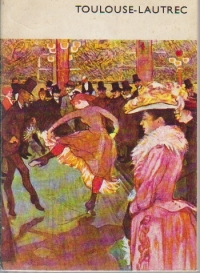 Toulouse-Lautrec si sfirsitul secolului