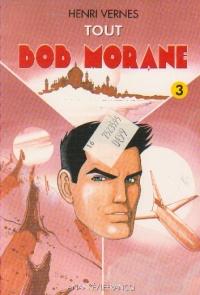 Tout Bob Morane, Volumul III