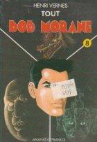 Tout Bob Morane Volumul VIII