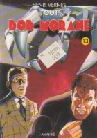 Tout Bob Morane Volumul XIII