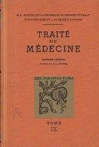 Traite de Medecine, Tome IX - Maladies de la Nutrition