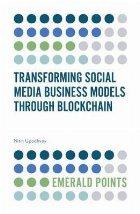 Transforming Social Media Business Models Through Blockchain