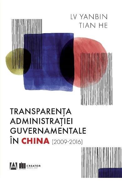 Transparenţa administraţiei guvernamentale în China : (2009-2016)