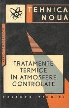 Tratamente termice atmosfere controlate
