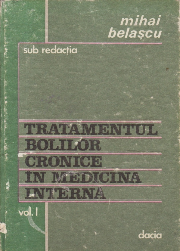 Tratamentul bolilor cronice in medicina interna, Volumul I
