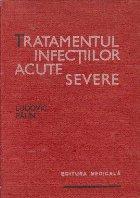 Tratamentul infectiilor acute severe