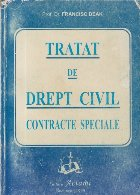 Tratat de drept civil - Contracte speciale (Editie 1999)
