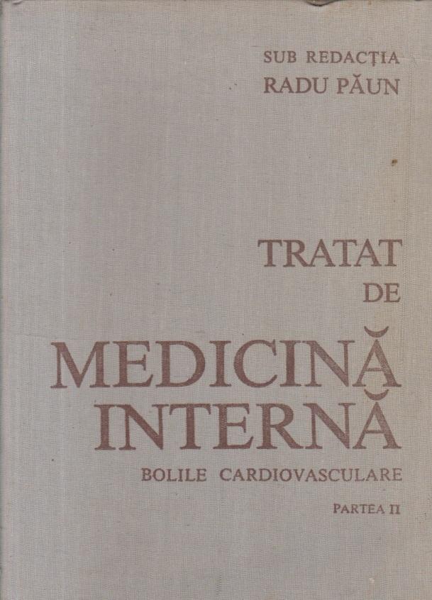 Tratat de medicina interna - Bolile cardiovasculare, Partea a II-a