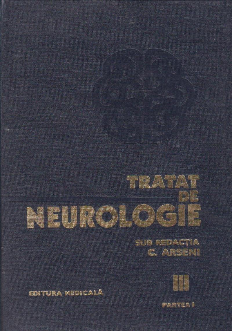Tratat de neurologie, Volumul al III-lea, Partea I