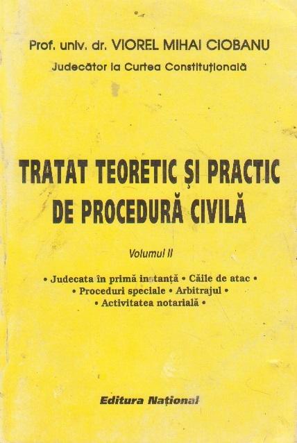 Tratat teoretic si practic de procedura civila, Volumul al II-lea