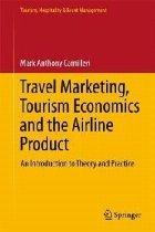 Travel Marketing Tourism Economics and