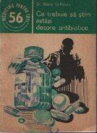 Ce trebuie sa stim astazi despre antibiotice