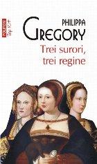 Trei surori, trei regine (ediție de buzunar)