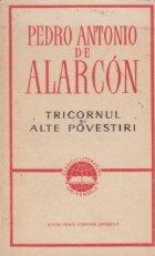 Tricornul si alte povestiri