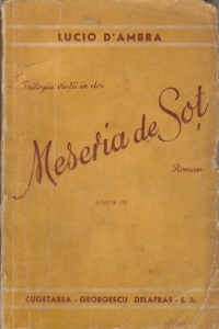 Trilogia vietii in doi - Meseria de sot, Editia II
