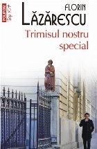 Trimisul nostru special (ediţia a II-a, de buzunar)