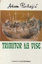 Trimitor la vise (Cu dedicatia autorului)