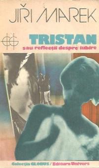 Tristan sau reflectii despre iubire