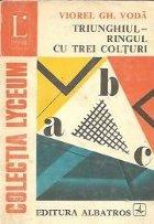 Triunghiul - ringul cu trei colturi