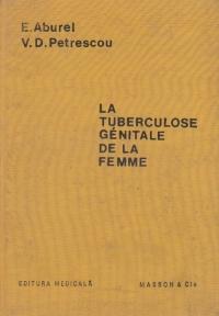 La tuberculose genitale de la femme