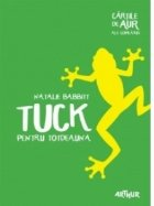 Tuck pentru totdeauna | Cartile de aur ale copilariei