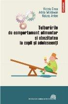Tulburările de comportament alimentar şi obezitatea la copii şi adolescenţi