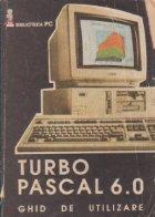Turbo Pascal 6.0- ghid de utilizare