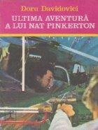 Ultima aventura a lui Nat Pinkerton