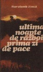 Ultima noapte de razboi, prima zi de pace - Roman document