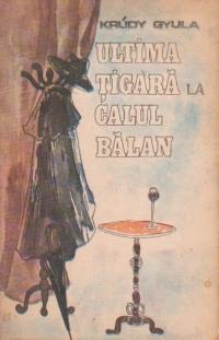 Ultima tigara la Calul Balan