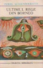 Ultimul rege din Borneo