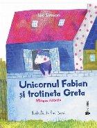 Unicornul Fabian şi trotineta Greta : Mingea rătăcită