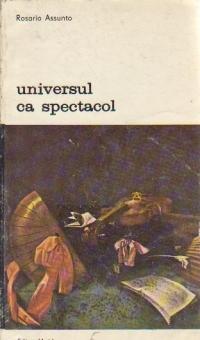 Universul ca spectacol - Arta si filosofia Europei baroce