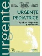 Urgente pediatrice. Algoritme, diagnostice si terapeutice