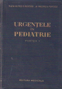 Urgentele in pediatrie, Partea I