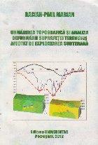 Urmarirea topografica si analiza deformarii terenului afectat de exploatarea subterana
