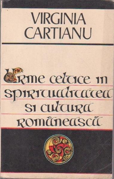 Urme Celtice in Spiritualitatea si Cultura Romaneasca