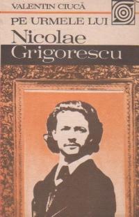 Pe urmele lui Nicolae Grigorescu