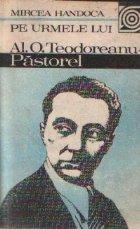 Pe urmele lui Al. O.Teodoreanu-Pastorel