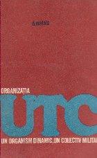 UTC un organism dinamic, un colectiv militant