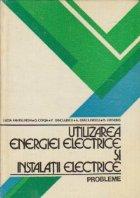 Utilizarea energiei electrice si instalatii electrice. Probleme