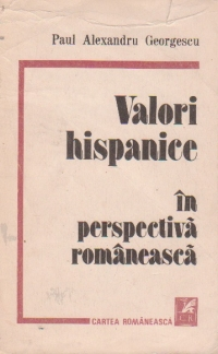 Valori hispanice in perspectiva romaneasca