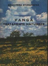 Vanga - Tratamente naturiste