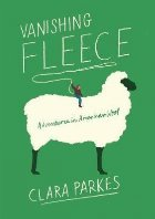 Vanishing Fleece: Adventures American Wool