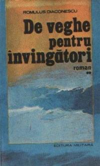 De veghe pentru invingatori  - Roman, Volumul al II-lea