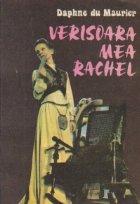 Verisoara mea Rachel