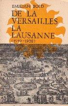 De la Versailles la Lausanne (1919-1932)