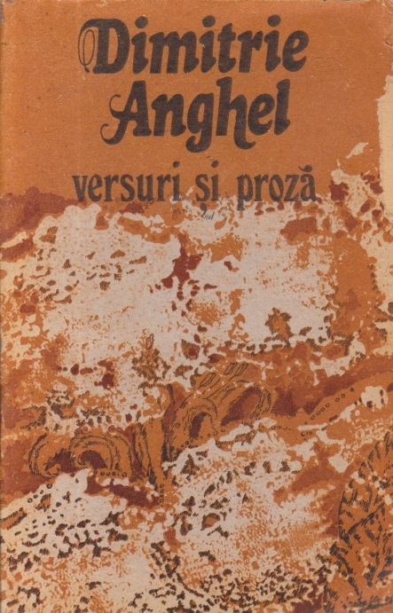 Versuri si proza, Editia a II-a - Dimitrie Anghel