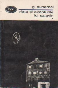 Viata si aventurile lui Salavin, Volumul I