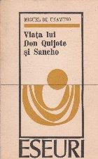 Viata lui don Quijote si Sancho